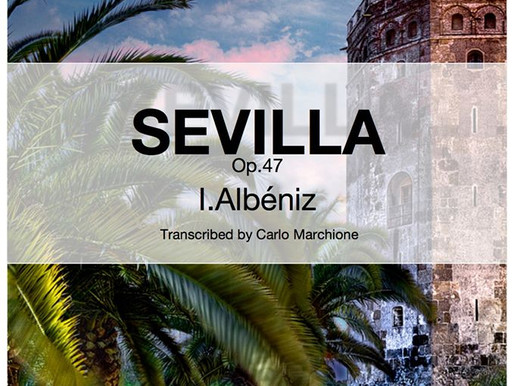 Sevilla, our new transcription at MarchioneMusic