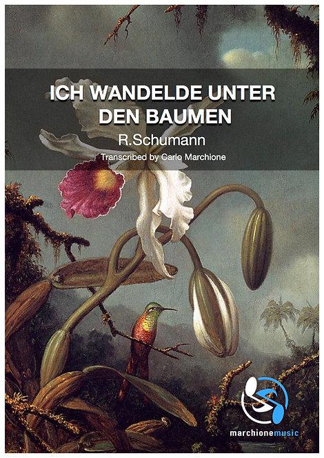 Ich wandelde unter den Baumen.Op.24 nº3, R.Schumann