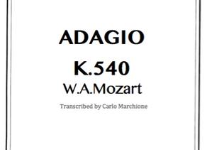 New transcription release! Adagio K.540 by W.A.Mozart!