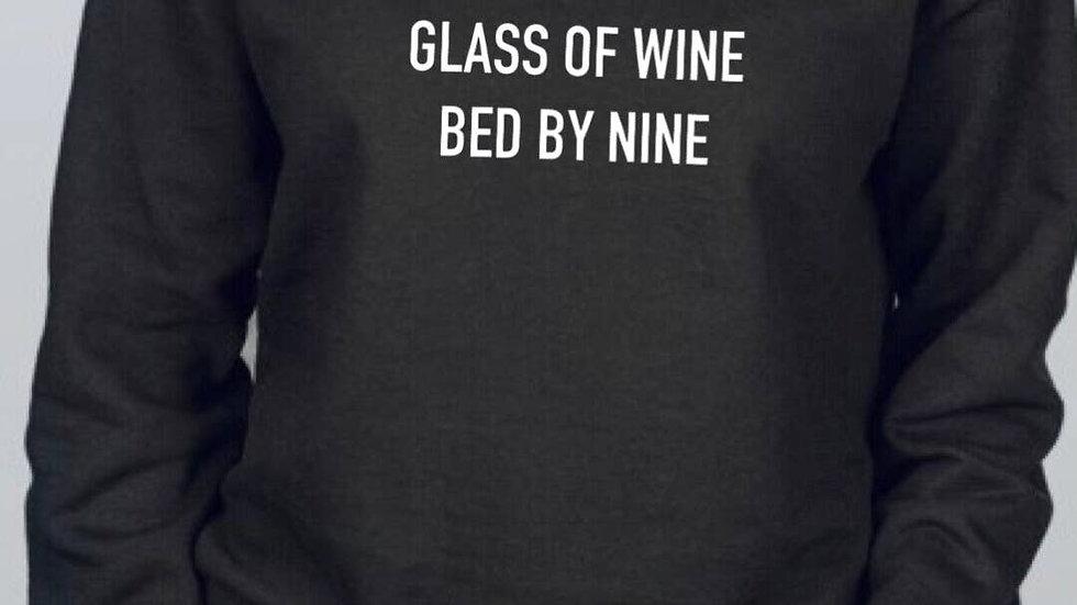 True Crime, Glass of Wine, Bed by Nine Sweatshirt