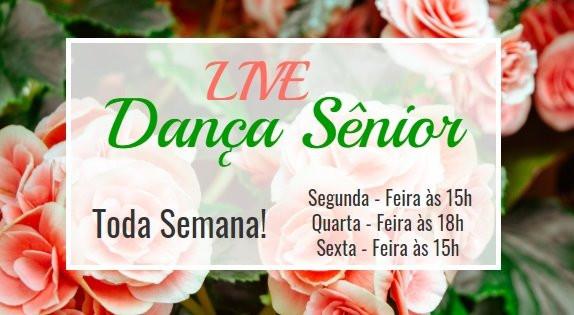 LIVES DANÇA SÊNIOR