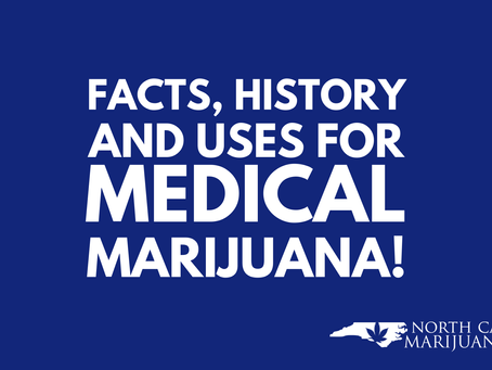 Facts, History and Uses for Medical Marijuana!