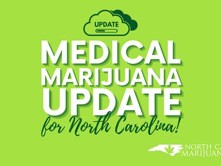 North Carolina: Medical Marijuana Update!