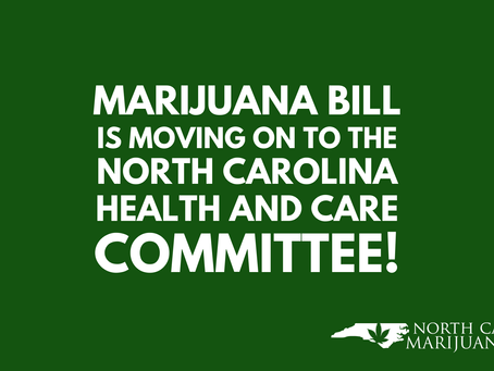 Marijuana Bill Is Moving Forward in North Carolina!