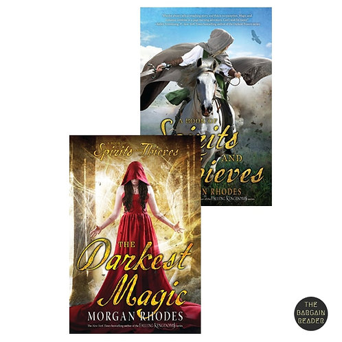 A Book of Spirits and Thieves Duology by Morgan Rhodes