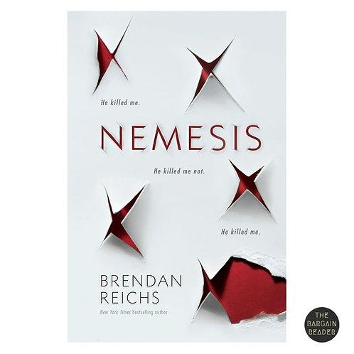 Nemesis (Nemesis #1) by Brendan Reichs