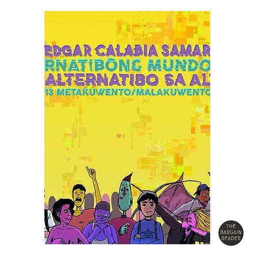 Alternatibo Sa Alternatibong Mundo ni Edgar Calabia Samar