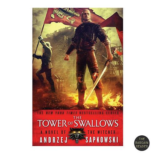 The Tower of Swallows (The Witcher #4) by Andrzej Sapkowski