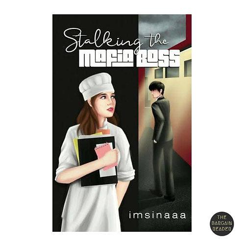 Stalking the Mafia Boss by Imsinaaa