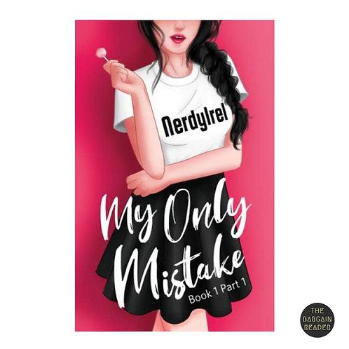 My Only Mistake by NerdyIrel