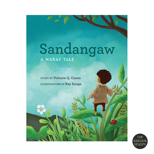 Sandangaw (An English and Waray Storybook) by Voltaire Q. Oyzon