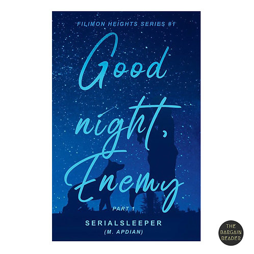 Good Night, Enemy (Filimon Heights #1) by Serialsleeper