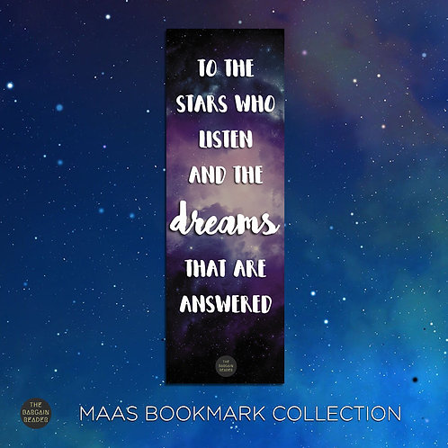 To The Stars Who Listen (Sarah J. Maas) Bookmark