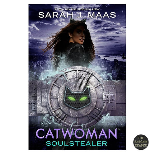 Catwoman Soulstealer by Sarah J. Maas
