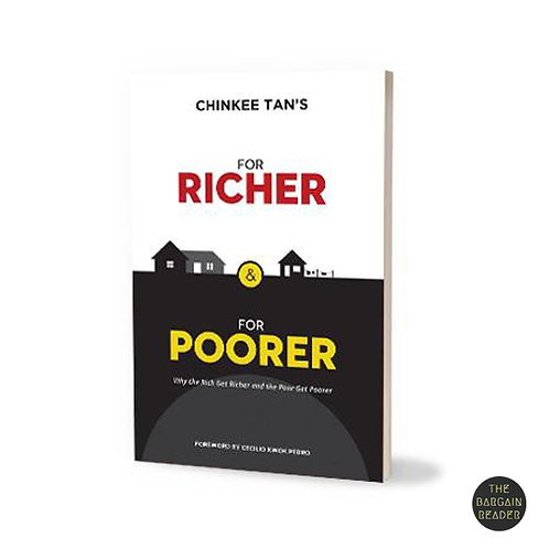 For Richer and For Poorer: Why the Rich Get Richer by Chinkee Tan