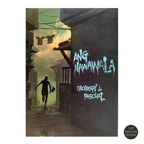 Ang Nawawala ni Chuckberry J. Pascual