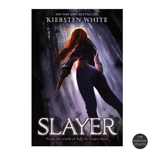 Slayer (Slayer #1) by Kiersten White