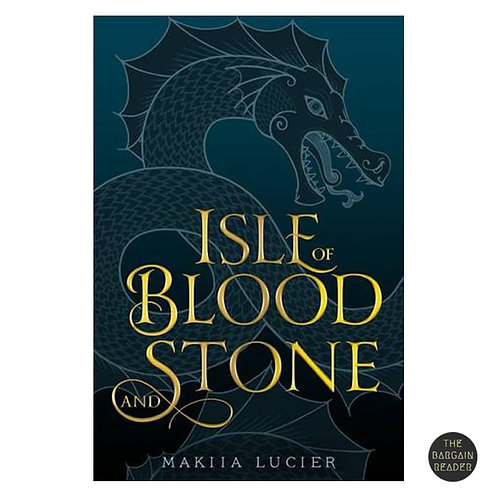 Isle of Blood and Stone by Makiia Lucifer