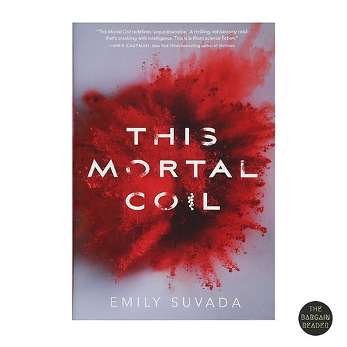 This Mortal Coil (Mortal Coil #1) by Emily Suvada