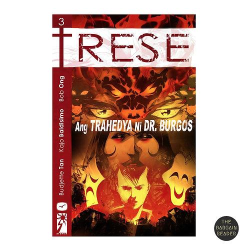 Trese: Ang Trahedya ni Dr. Burgos ni Tan, Baldisimo & Ong