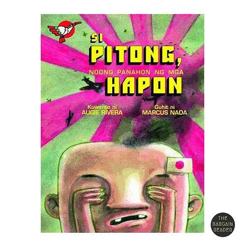 Si Pitong, Noong Panahon ng mga Hapon ni Augie Rivera