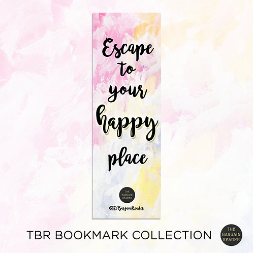 Escape To Your Happy Place Bookmark