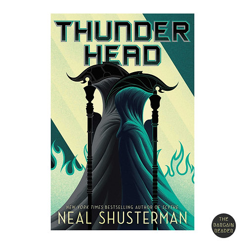 Thunderhead (Arc of a Scythe #2) by Neal Shusterman