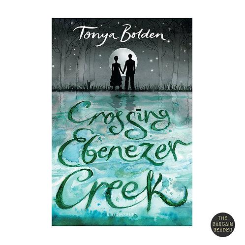 Crossing Ebenezer Creek by Tonya Bolden