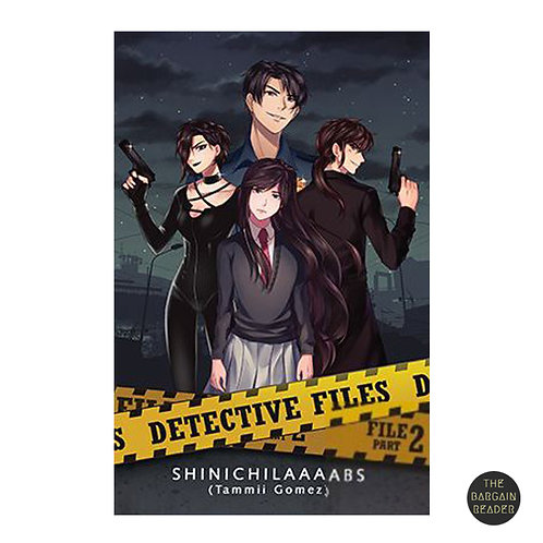 Detective Files File 2 Part 2 by ShinichiLaaaabs