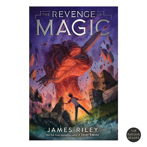 The Revenge of Magic (Revenge of Magic #1) by James Riley