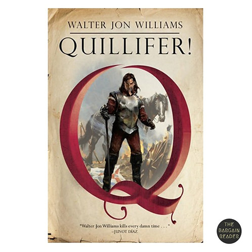 Quillifer by Walter John Williams