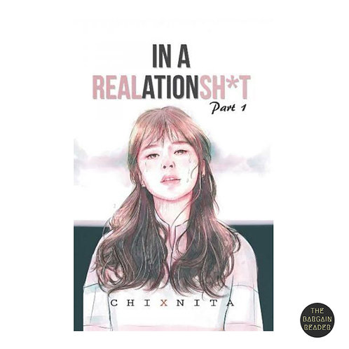 In a REALationsh*t Part 1 by Chixnita