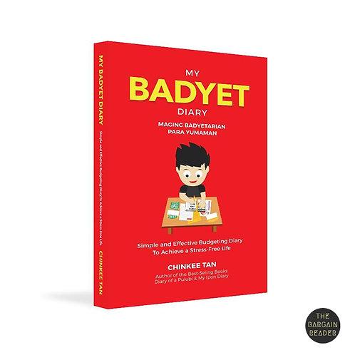 My Badyet Diary: Maging Badyetarian Para Yumaman by Chinkee Tan