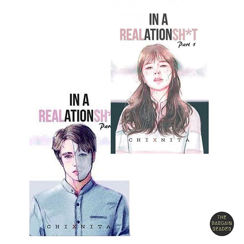 In a REALationsh*t 2-Book Series by Chixnita