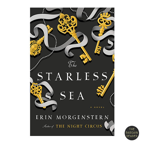 Starless Sea: A Novel by Erin Morgenstern