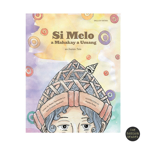 Melo, the Umang Boy (English & Ivatan) by Alyssa Sarmiento-Co/Christina Newhard
