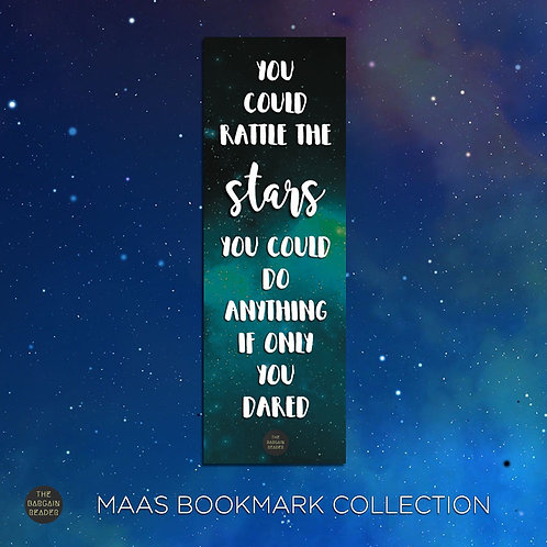 Rattle the Stars (Sarah J. Maas) Bookmark