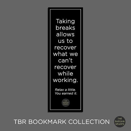 Take A Break Bookmark