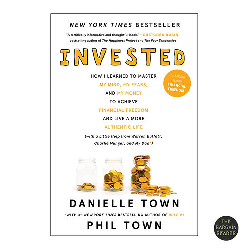 Invested: How Warren Buffett Taught Me To Master Money by Danielle Town