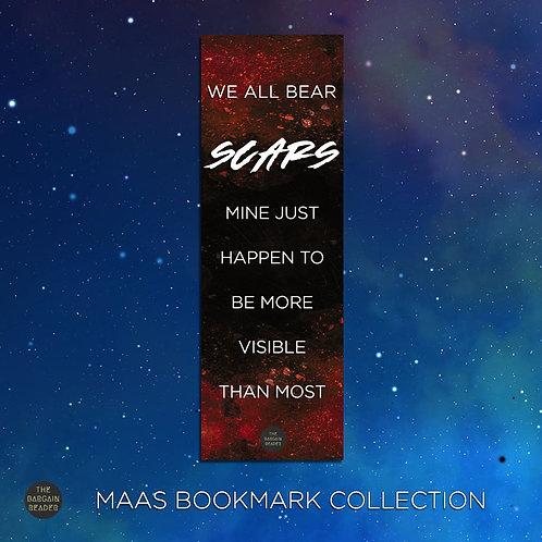 We All Bear Scars (Sarah J. Maas) Bookmark