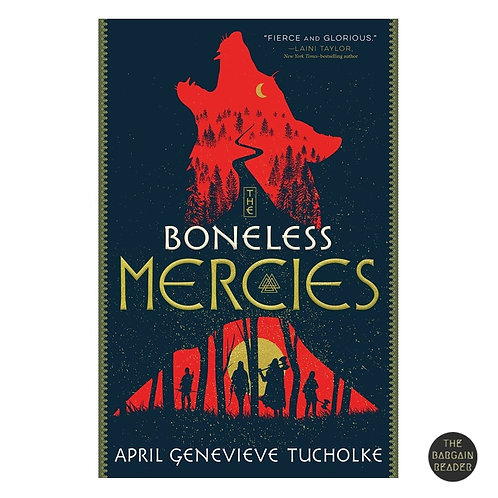 Boneless Mercies by April Tucholke