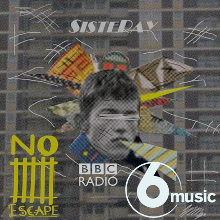 'No Escape' on BBC Radio 6 Music!