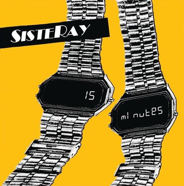 Sisteray 15 minutes
