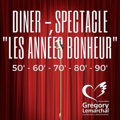 """Dîner-Spectacle """"Les Années Bonheur"""""""