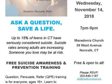 "Ask a Question, Save a Life. FREE ""QPR"" suicide prevention training! November 14, 7-9pm, N"