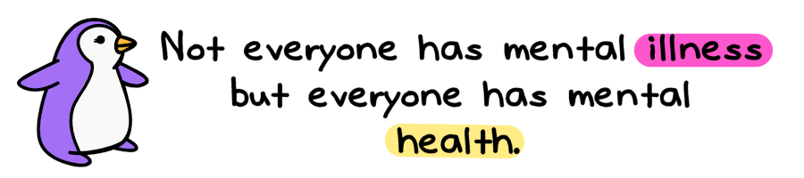 Image from Blessing Manifesting.com: Not everyone has mental illness but everyone has mental health.