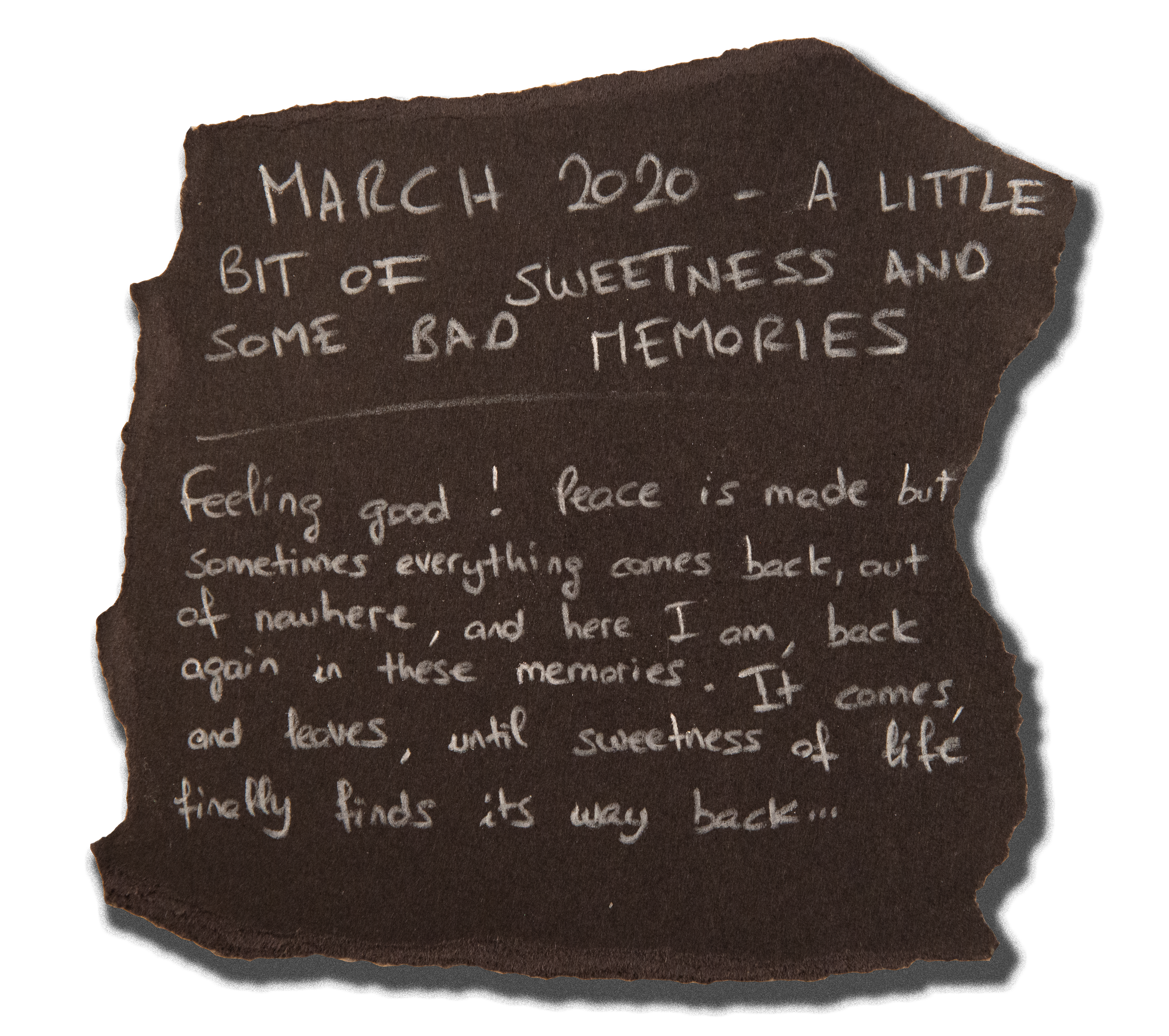 #11 - MARCH 2020 - A LITTLE BIT OF SWEETNESS AND SOME BAD MEMORIES