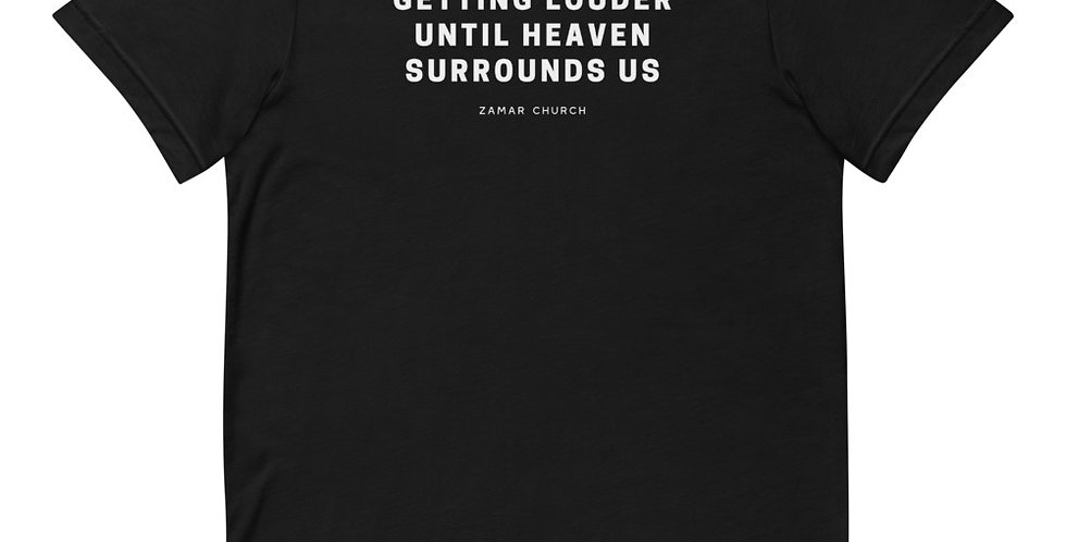 We'll Keep Getting Louder Short-Sleeve Unisex T-Shirt