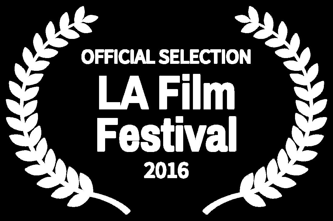 OFFICIAL SELECTION - LA Film Festival -
