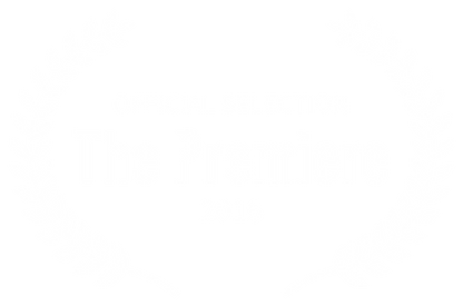 OFFICIAL SELECTION - The Premiere - 2016